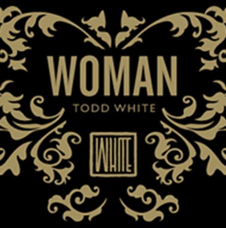 TODD WHITE WOMAN