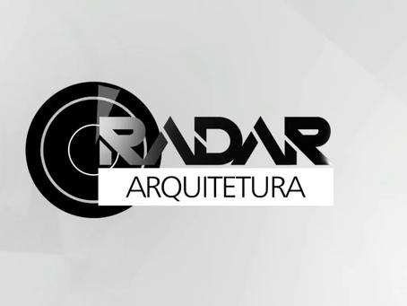 RADAR ARQUITETURA - 08/05/2021