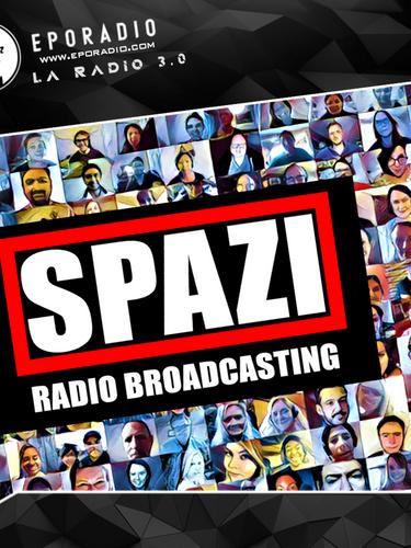 SPAZI - RADIO BROADCASTING