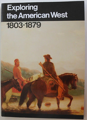 Exploring the American West, 1803-1879