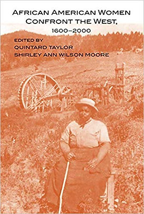 African American Women Confront the West, 1600–2000