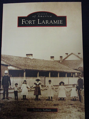 Images of America: Fort Laramie