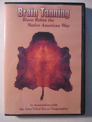DVD:Brain Tanning- Bison Robes the Native American Way