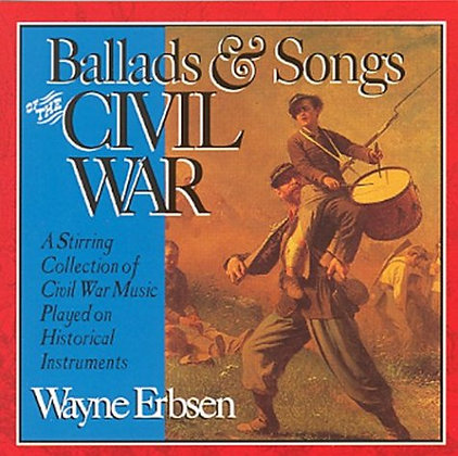 Ballads & Songs of the Civil War CD
