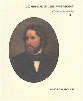 John Charles Fremont: Character as Destiny