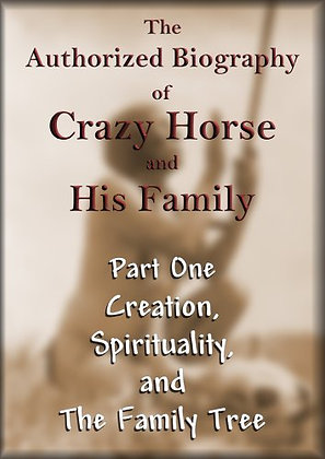 The Authorized Biography of Crazy Horse and His Family Part 1 DVD