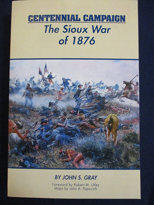 Centennial Campaign: The Sioux War of 1876