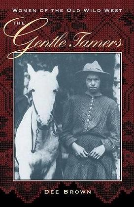 The Gentle Tamers