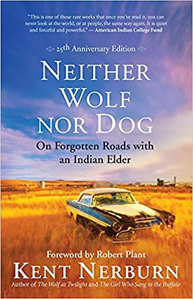 Neither Wolf nor Dog: On Forgotten Roads with an Indian