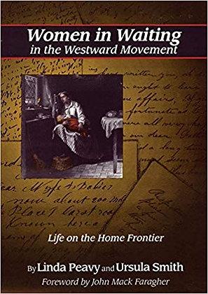Women in Waiting in the Westward Movement