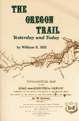 The Oregon Trail Yesterday and Today