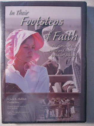 In Their Footsteps of Faith: The stories of the Willie and Martin Tragedy DVD