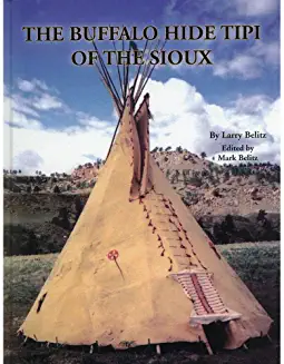 The Buffalo Hide Tipi of the Sioux