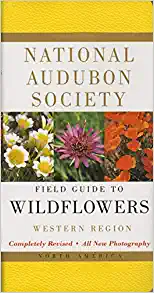 National Audubon Society Field Guide to North American Wildflowers: Western Regi