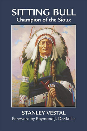 Sitting Bull: Champion of the Sioux