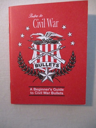 A Beginner's Guide to Civil War Bullets