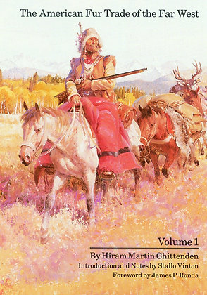 The American Fur Trade of the Far West, Volume 1