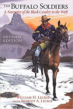 The Buffalo Soldiers: A Narrative of the Black Cavalry in the West, Revised Edit