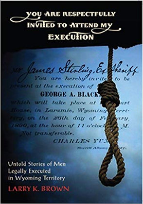 You Are Respectfully Invited to Attend My Execution: Untold Stories of Men...