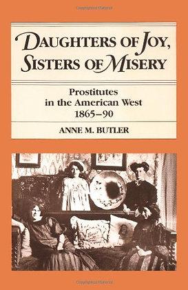 Daughters of Joy, Sisters of Misery