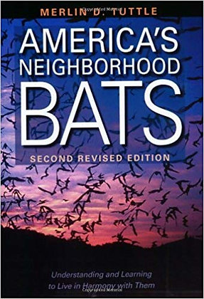 America's Neighborhood Bats: Understanding and Learning to Live in Harmony with