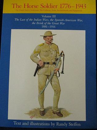 The Horse Soldier 1881-1943 Volume III
