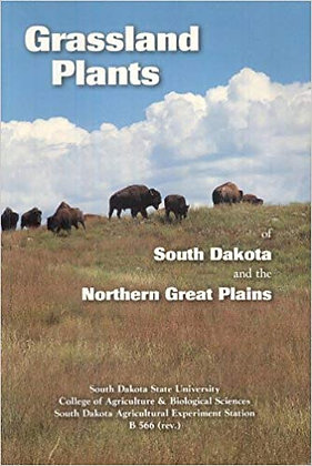 Grassland plants of South Dakota and the northern Great Plains