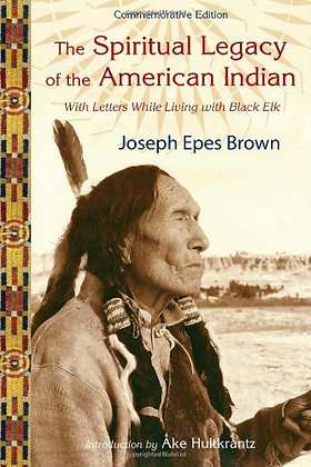 The Spiritual Legacy of the American Indian: Commemorative Edition with Letters