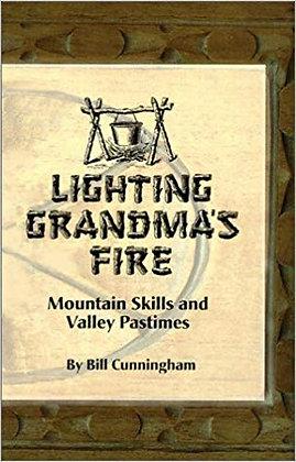 Lighting Grandma's Fire