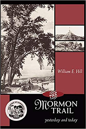 The Mormon Trail Yesterday and Today
