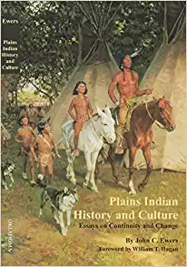 Plains Indian History and Culture: Essays on Continuity and Change