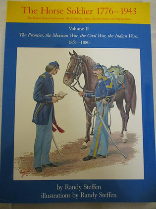 The Horse Soldier 1776-1943 Volume II
