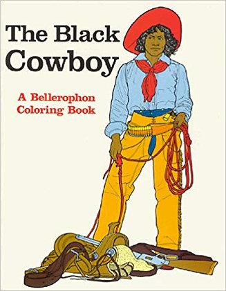 The Black Cowboy a Bellerophon Coloring Book