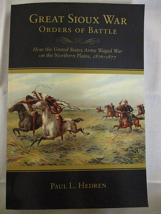 Great Sioux War Orders of Battle