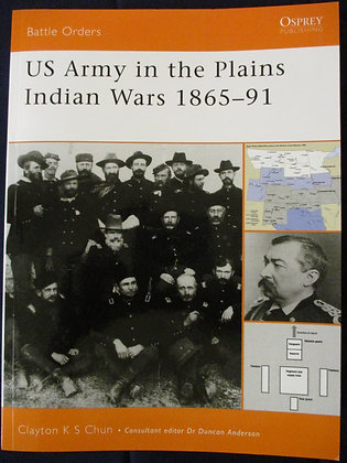 US Army in the Plains Indian Wars 1865-91