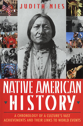 Native American History: A Chronology of a Culture's Vast Achievements and Their