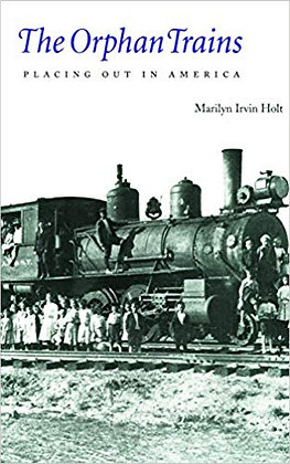 The Orphan Trains: Placing our in America
