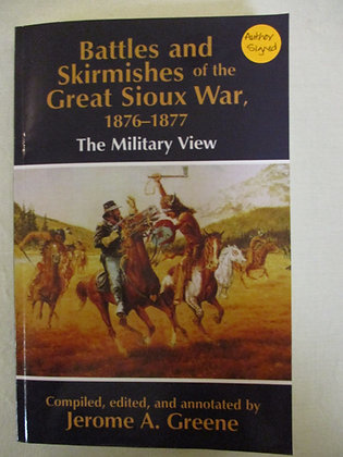 Battles and Skirmishes of the Great Sioux War, 1876-1877