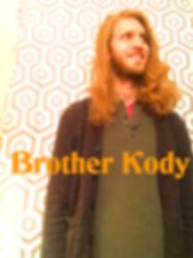 Brother Kody Promo With Logo.jpg