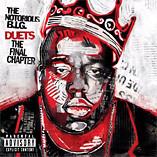 "Notorious BIG aka Biggie ""Duets"""
