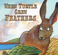 When Turtle Grew Feathers Cover