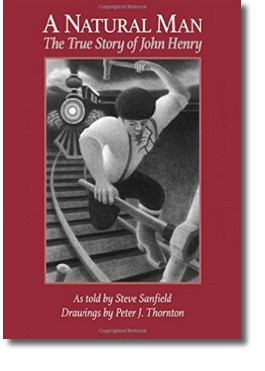 Cover of A Natural Man; John Henry hammering railroad with train behind him.