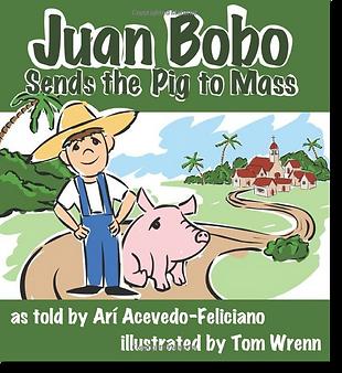 Juan Bobo Sends the Pig to Mass Cover