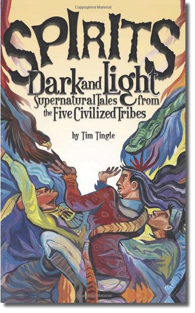 Spirits Dark and Light by Tim Tingle