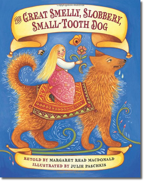 The Great Smelly, Slobbery, Small Tooth Dog Cover