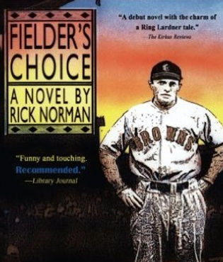 Fielder's Choice Cover by Rick Norman