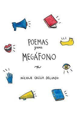 poemas-para-megafono-nicole-cecilia-delg