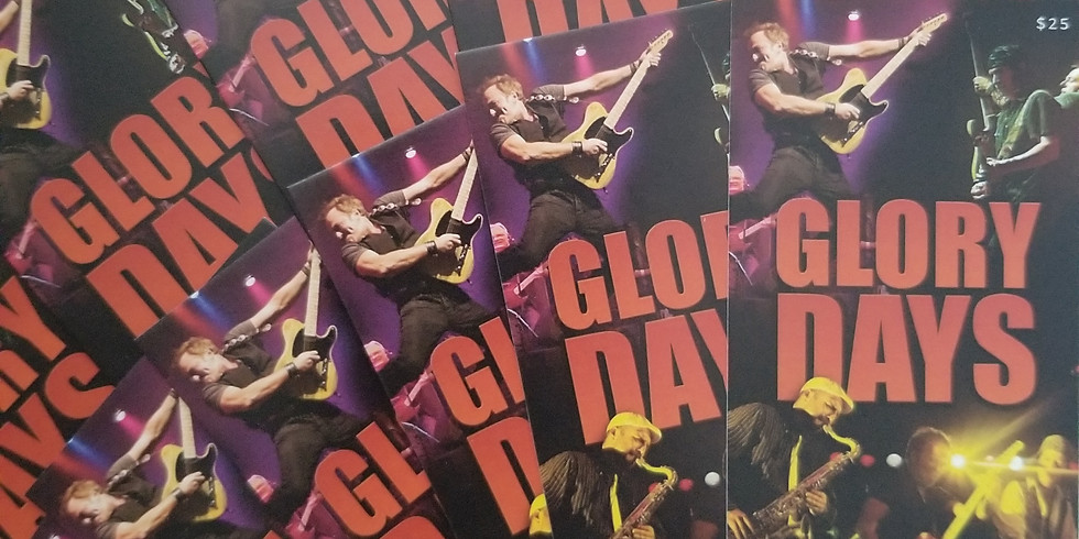 GLORY DAYS - BRUCE SPRINGSTEEN EXPERIENCE