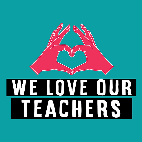 We Love Our Teachers Variations copy0.pn