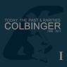 Colbinger_TodayThePast&Rarities_2013Cove